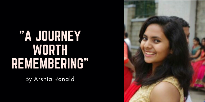 """A Journey Worth Remembering"" by Arshia Ronald"
