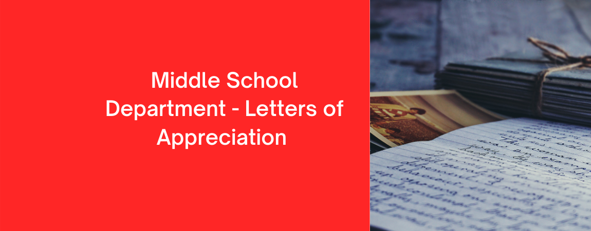 Middle School – Letters of Appreciation